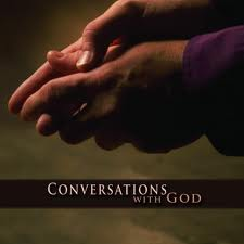 God wants to talk to you.