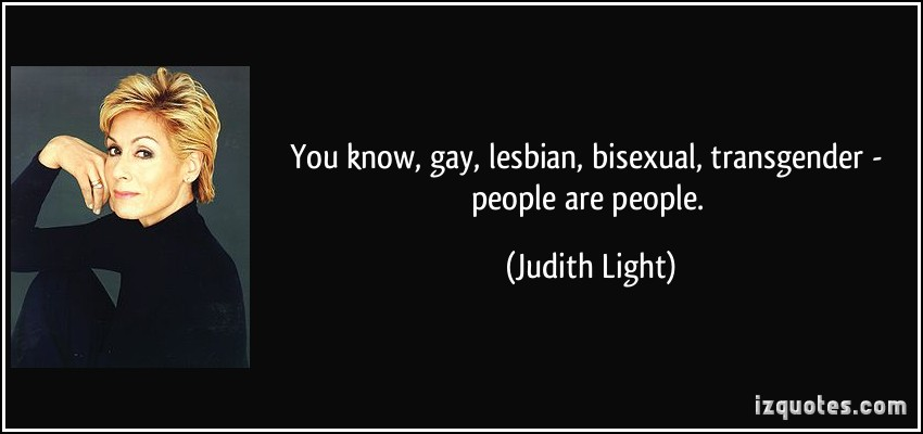 quote-you-know-gay-lesbian-bisexual-transgender-people-are-people-judith-light-112344.jpg