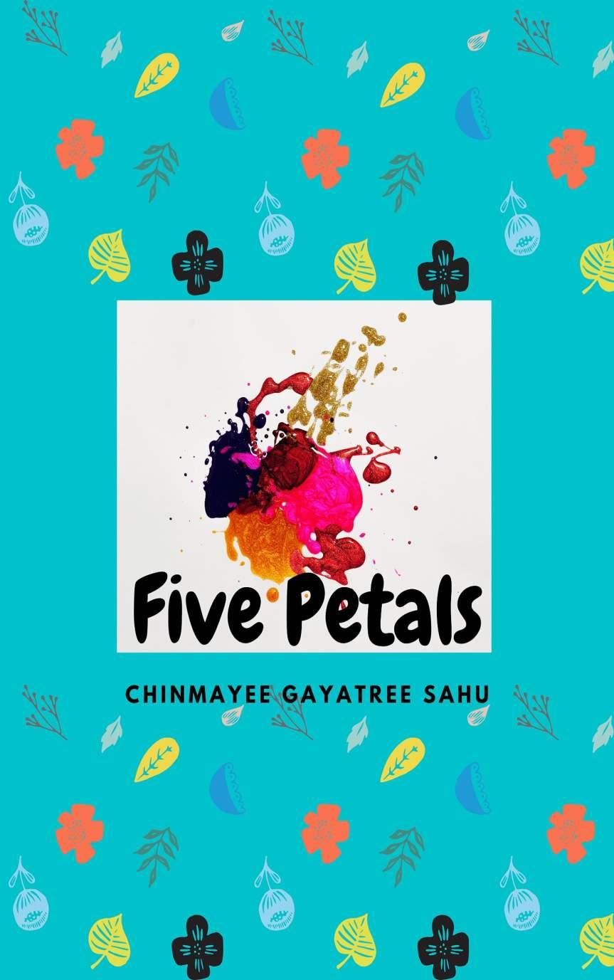 Book Review _ Five Petals by Chinmayee GayatreeSahu